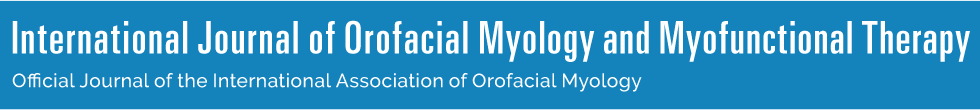 International Journal of Orofacial Myology and Myofunctional Therapy